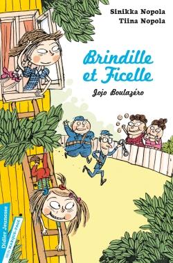 Brindille et Ficelle, Jojo Boulazéro – Tome 2