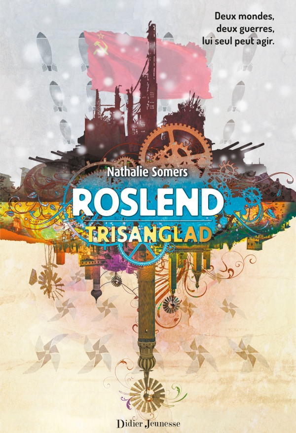 Roslend – Trisanglad (tome 2)