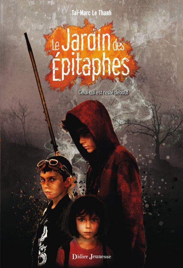 Le Jardin des Épitaphes – Celui qui est resté debout (tome 1)