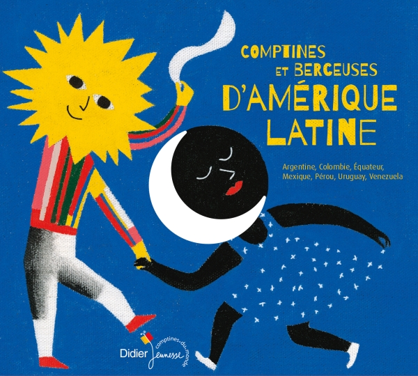 Comptines et berceuses d'Amérique latine (CD)