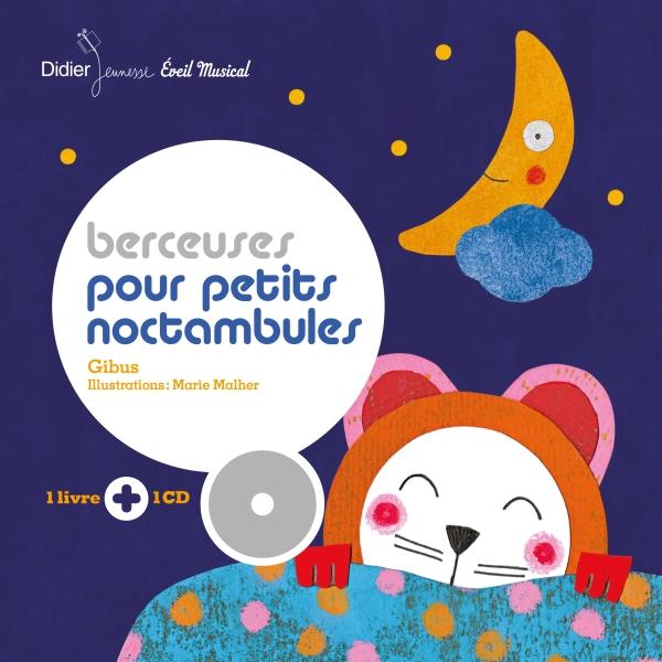 Berceuses pour petits noctambules – édition 2017