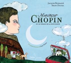 Monsieur Chopin ou le voyage de la note bleue (CD)