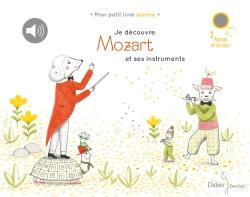 Je découvre Mozart et ses instruments