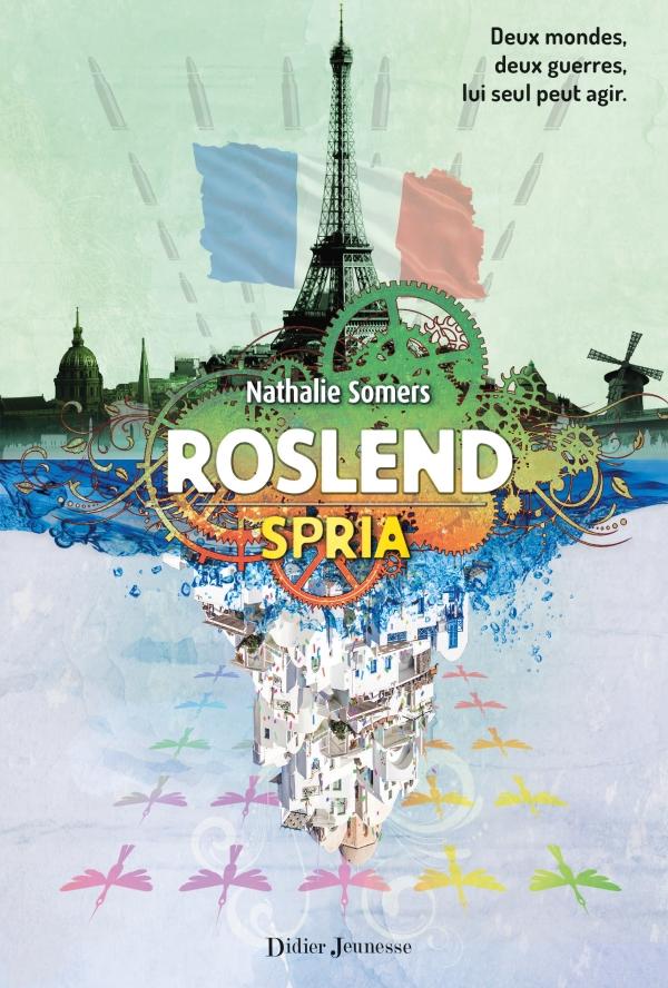 Roslend, Spria (tome 3)