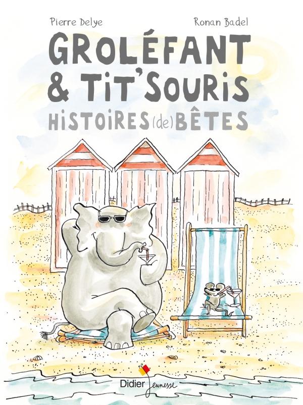 Groléfant & Tit'Souris, Histoires (de) bêtes