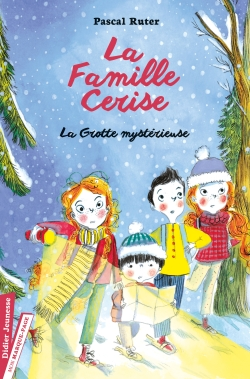 La Famille Cerise, La Grotte mystérieuse – Tome 4