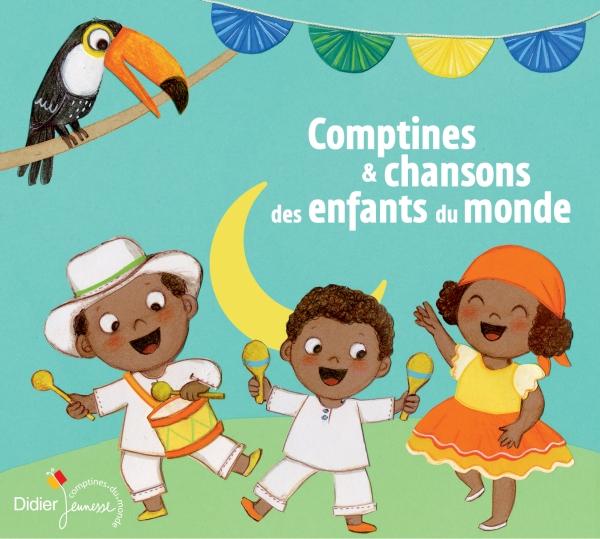 Comptines et chansons des enfants du monde (CD)