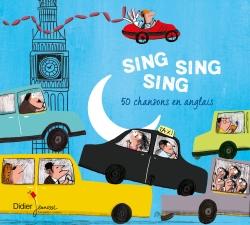 Sing Sing Sing, 50 comptines en anglais (CD)