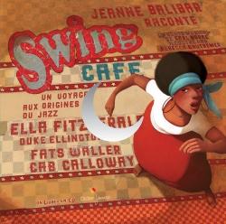 Swing Café, Un voyage aux origines du jazz – édition 2018