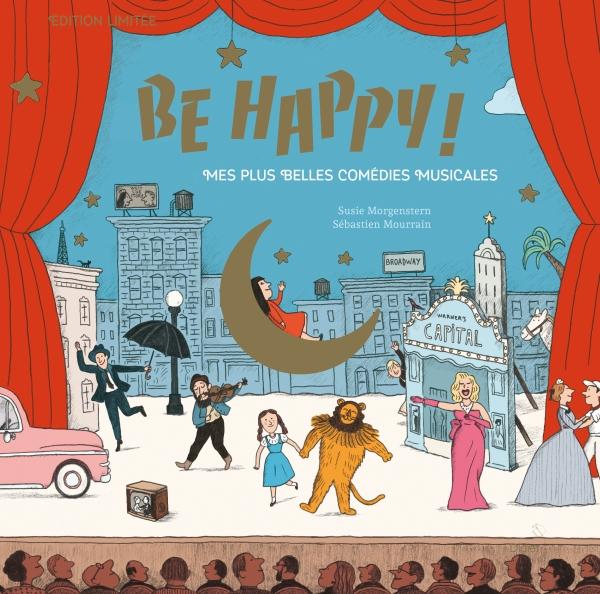 Be Happy! Mes plus belles comédies musicales – Coffret Edition Luxe