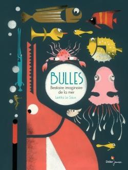 Bulles, Bestiaire imaginaire de la mer