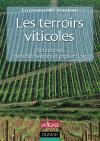 Les terroirs viticoles : Dfinitions, caractrisation et protection