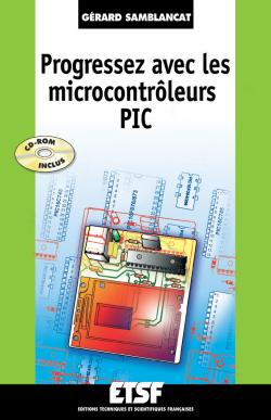 Progressez avec les microcontrôleurs PIC