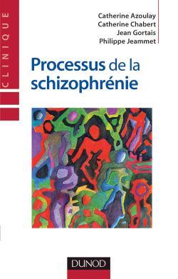 Processus de la schizophrénie