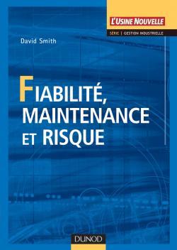 Fiabilité, maintenance et risque