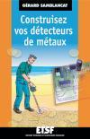 Construisez vos détecteurs de métaux