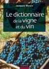 Le Dictionnaire de la vigne et du vin