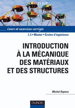 Introduction à la mécanique des matériaux et des structures