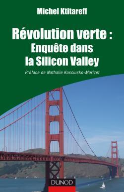 Révolution verte : Enquête dans la Silicon Valley