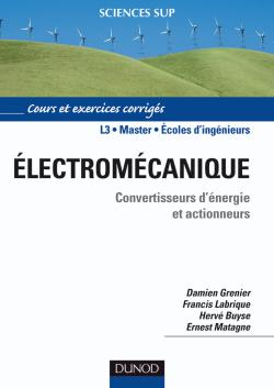 lectromcanique. Convertisseurs d'nergie et actionneurs
