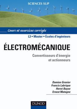 Électromécanique. Convertisseurs d'énergie et actionneurs
