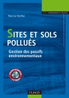 Sites et sols pollués : Gestion des passifs environnementaux