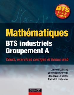 Mathématiques BTS industriels - Groupement A