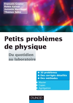 Petits problmes de physique : du quotidien au laboratoire