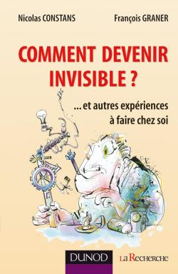 Comment devenir invisible ?