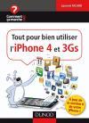 Tout pour bien utiliser l'iPhone 4 et 3Gs : A jour de la version 4.0 de votre iPhone