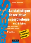 La statistique descriptive en psychologie : Des principes aux applications