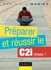 Préparer et réussir le C2i niveau 1