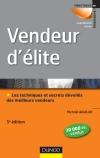 Vendeur d'élite - 5ème édition : Techniques et savoir-faire des meilleurs vendeurs
