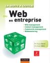 La Boîte à outils du Web en entreprise : Web management, Content management, Community management, Webmastering