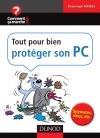 Tout pour bien protéger son PC : Spywares, virus, etc.