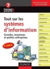 Tout sur les systèmes d'information. : Grandes, moyennes et petites entreprises