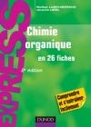 Chimie organique en 26 fiches