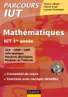 Mathématiques IUT 1re année : L'essentiel du cours, exercices avec corrigés détaillés