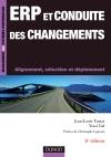 ERP et conduite des changements : Alignement, sélection et déploiement