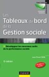 Les tableaux de bord de la gestion sociale : Développez les nouveaux outils de la performance sociale