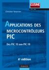 Applications des microcontrôleurs PIC : Des PIC 10 aux PIC 18