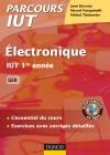 Electronique : IUT 1re année GEII - L'essentiel du cours, exercices avec corrigés détaillés