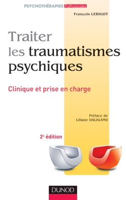 Traiter les traumatismes psychiques 2e ed.