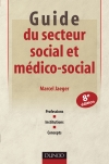 Guide du secteur social et médico-social : Professions, institutions, concepts