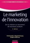 Le marketing de l'innovation : De la création au lancement de nouveaux produits