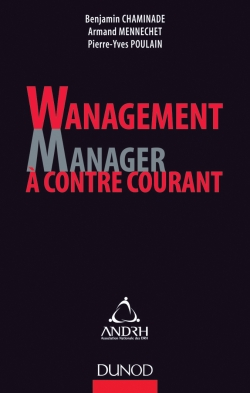 Wanagement : Manager à contre-courant