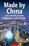 Made by China : Les secrets d'une conquête industrielle