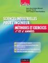 Sciences industrielles pour l'ingénieur Méthodes et Exercices 1re et 2e année : MPSI-PCSI-PTSI-MP-PSI-PT