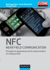 NFC (Near Field Communication) : Principes et applications de la communication en champ proche