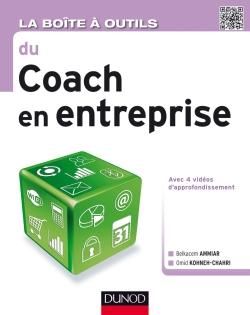 La boite à outils du coach en entreprise - Dunod